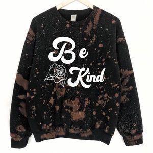 NEW Oversized Be Kind Bleached Sweatshirt S-5X